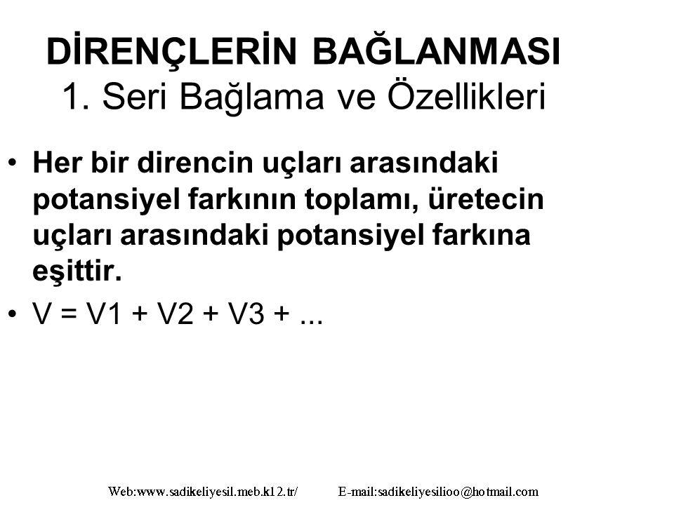 DİRENÇLERİN BAĞLANMASI 1.