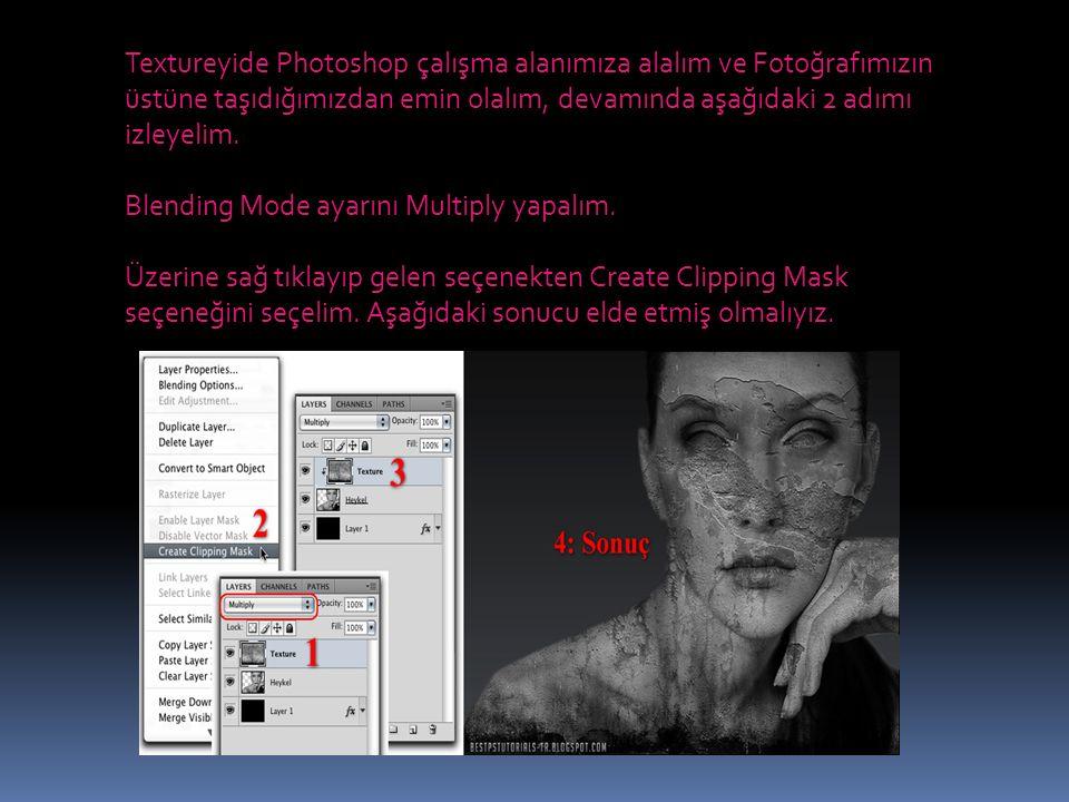 Textureyide Photoshop çalışma alanımıza alalım ve Fotoğrafımızın üstüne taşıdığımızdan emin olalım, devamında aşağıdaki 2 adımı izleyelim. Blending Mo