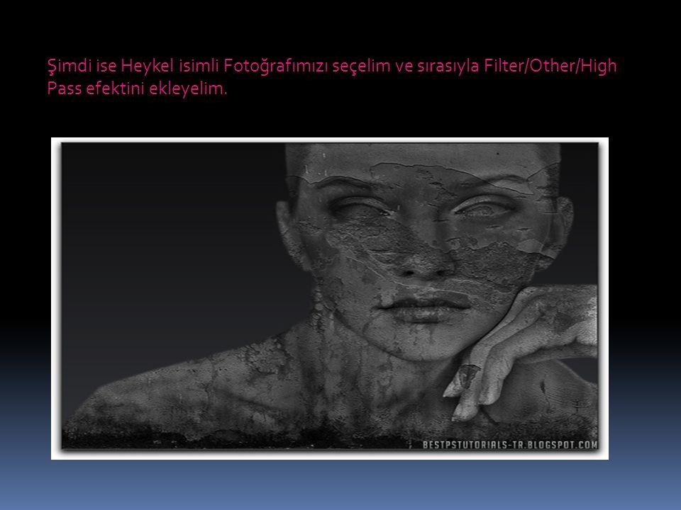 Şimdi ise Heykel isimli Fotoğrafımızı seçelim ve sırasıyla Filter/Other/High Pass efektini ekleyelim.
