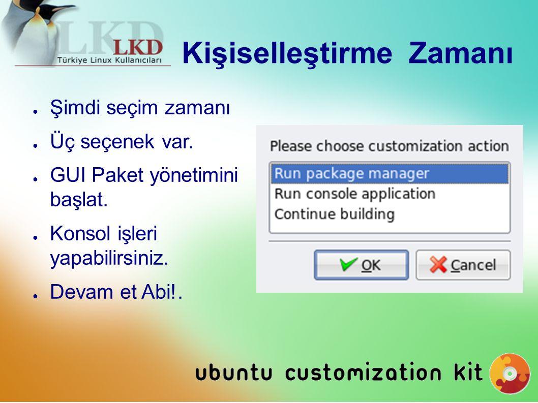 GUİ Paket Yönetimi.● KDE, Adept kullanıyor. ● Gnome, Synaptic kullanıyor.