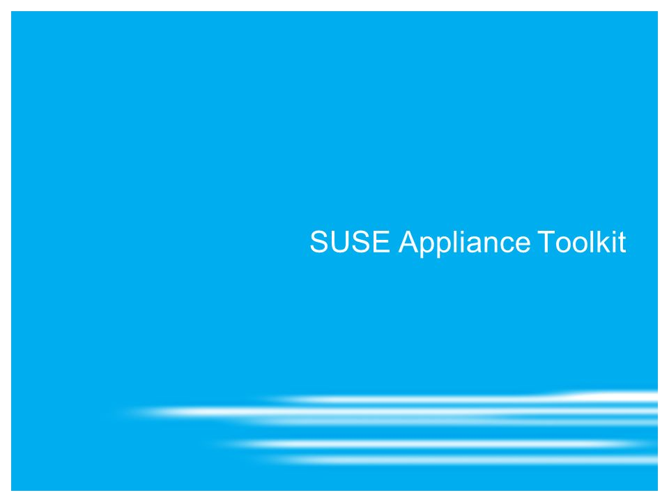 SUSE Appliance Toolkit