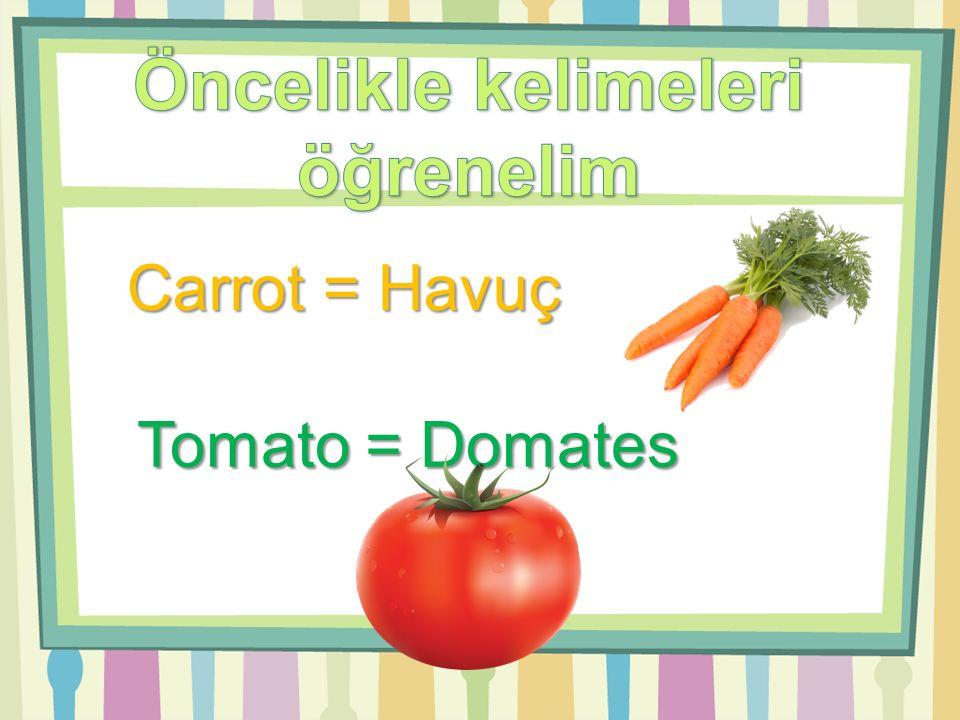 Onion = Soğan Spinach = Ispanak