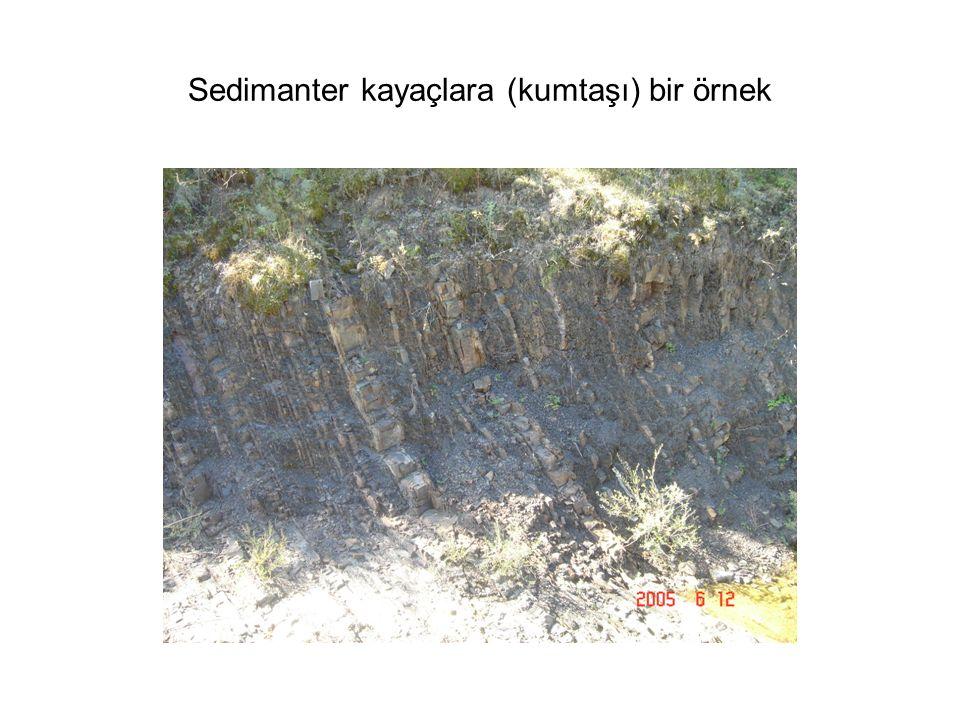 Sedimanter kayaçlara (kumtaşı) bir örnek