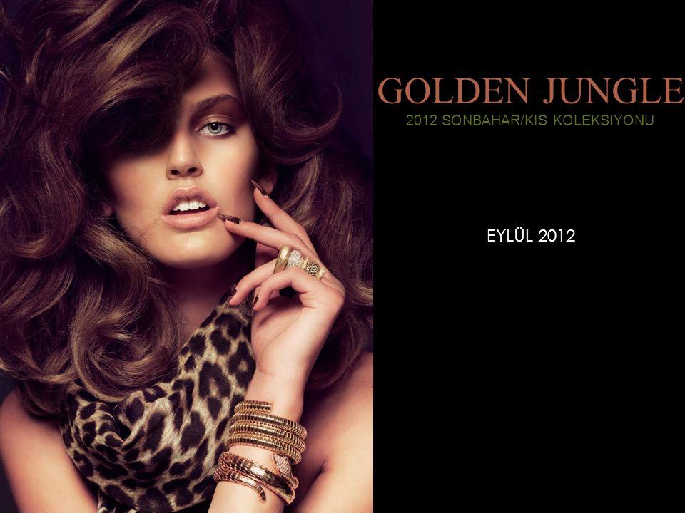 GOLDEN JUNGLE 2012 SONBAHAR/KIS KOLEKSIYONU EYLÜL 2012