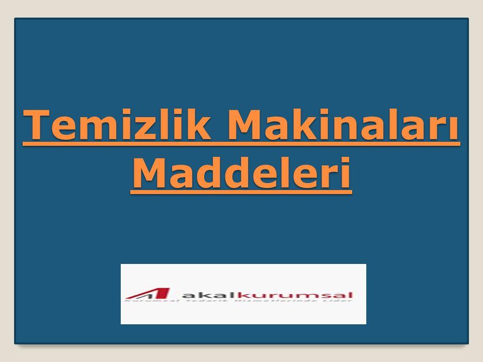 Temizlik Makinaları Maddeleri Temizlik Makinaları Maddeleri