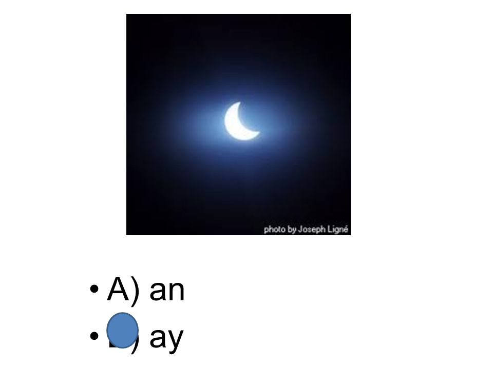 A) an B) ay