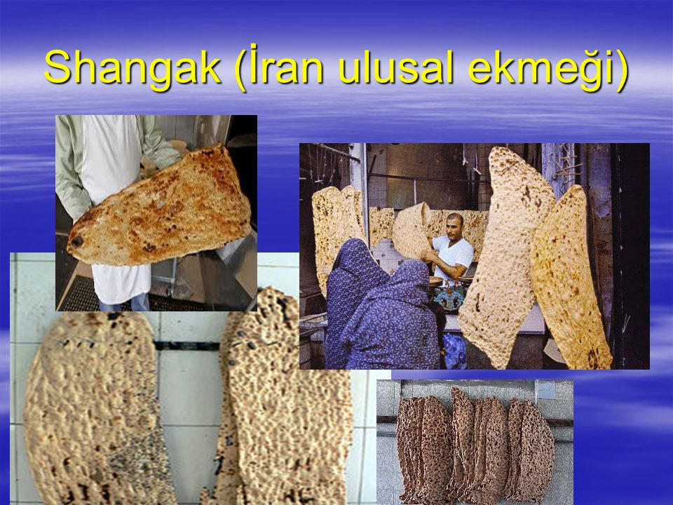 Shangak (İran ulusal ekmeği)