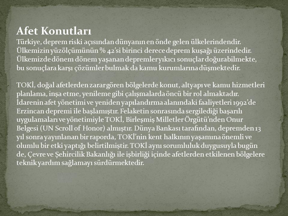 Afet Konutları Türkiye, deprem riski açısından dünyanın en önde gelen ülkelerindendir.