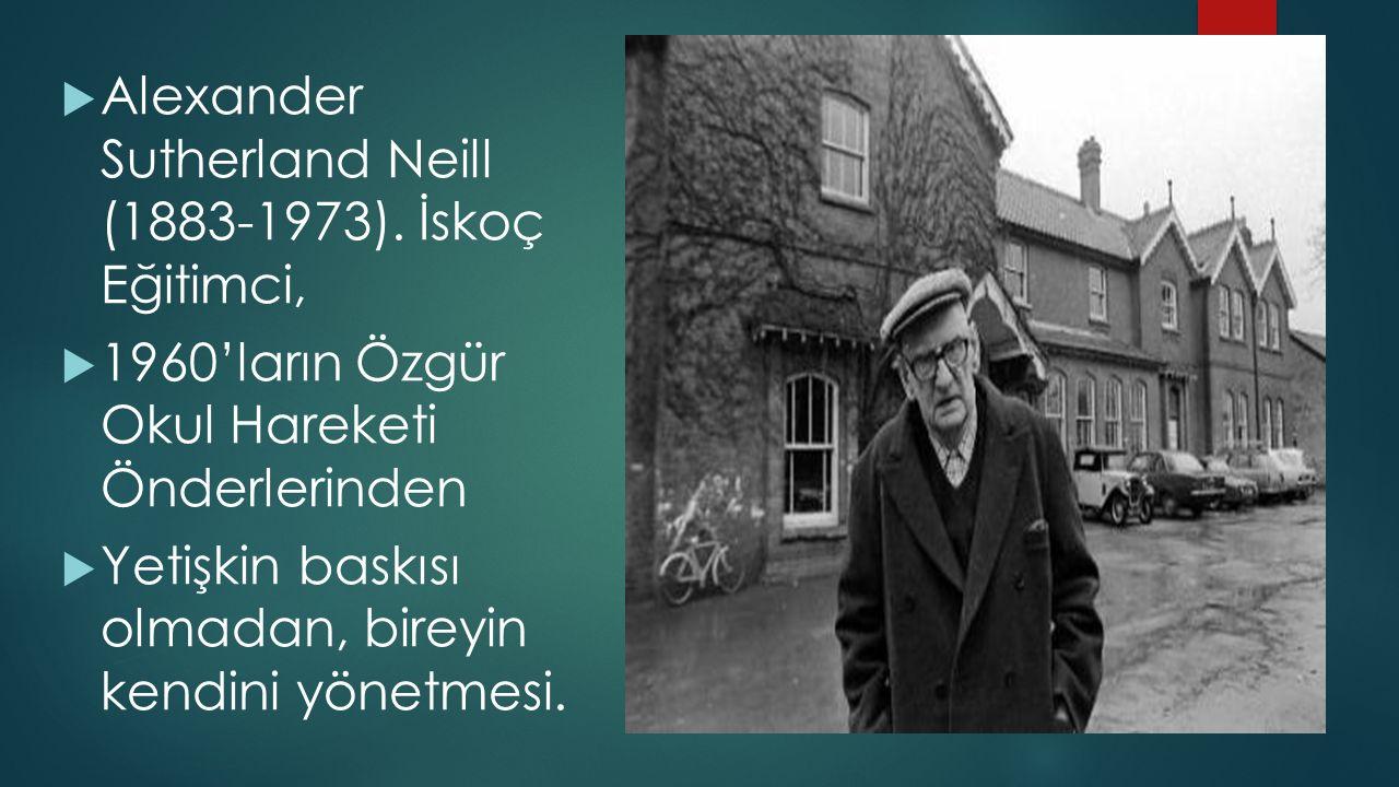  Alexander Sutherland Neill (1883-1973).