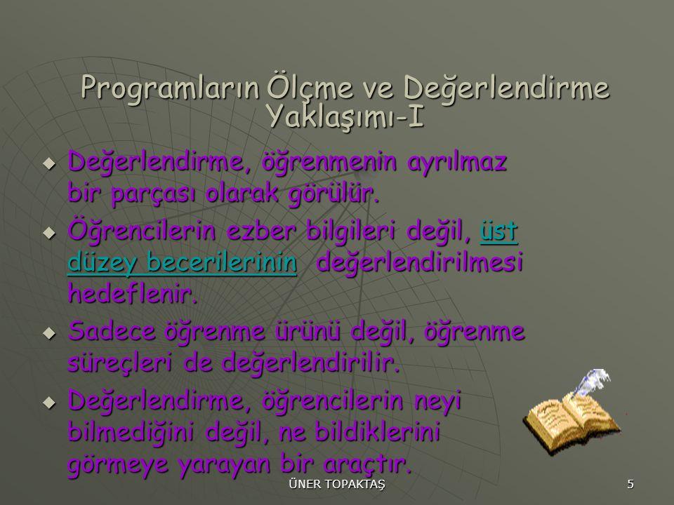 ÜNER TOPAKTAŞ 26 Dereceli Puanlama Anahtarı Amaca Göre; 1.