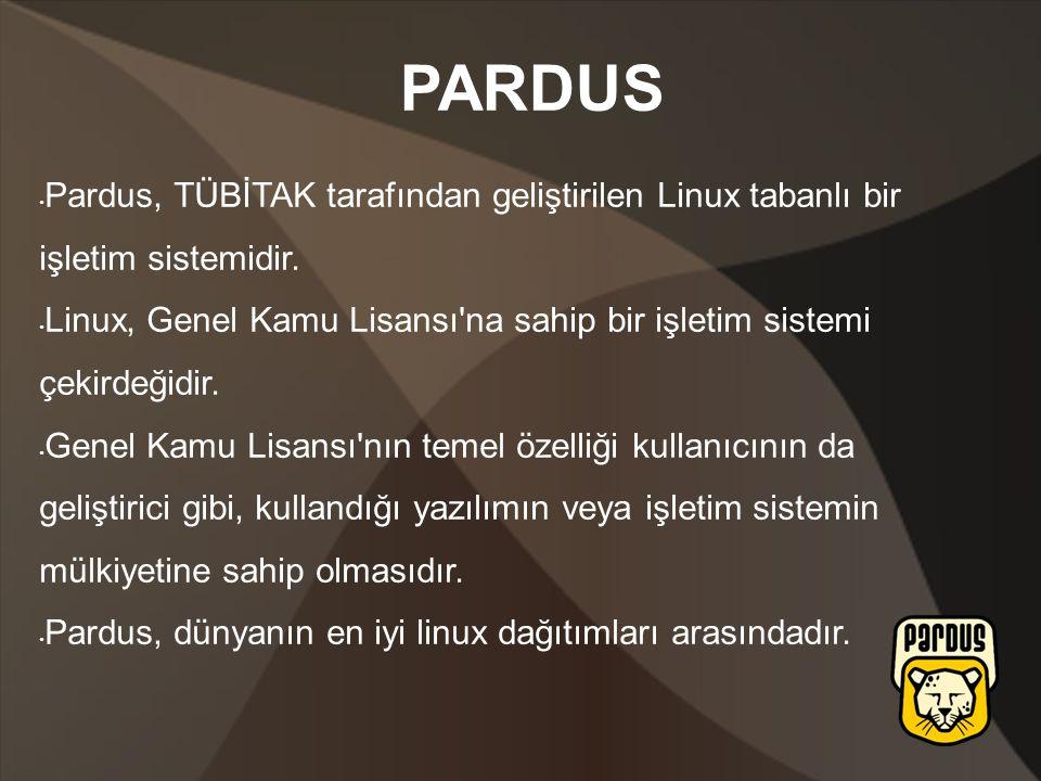 Pardus, TÜBİTAK tarafından geliştirilen Linux tabanlı bir işletim sistemidir.