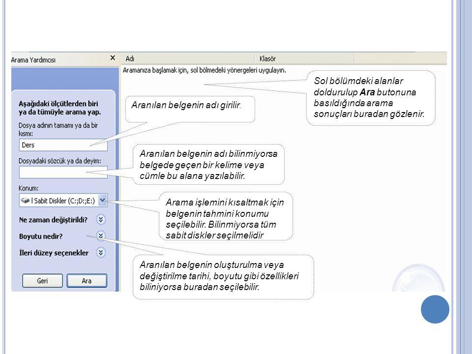 Sol bölümdeki alanlar doldurulup Ara butonuna basıldığında arama sonuçları buradan gözlenir.