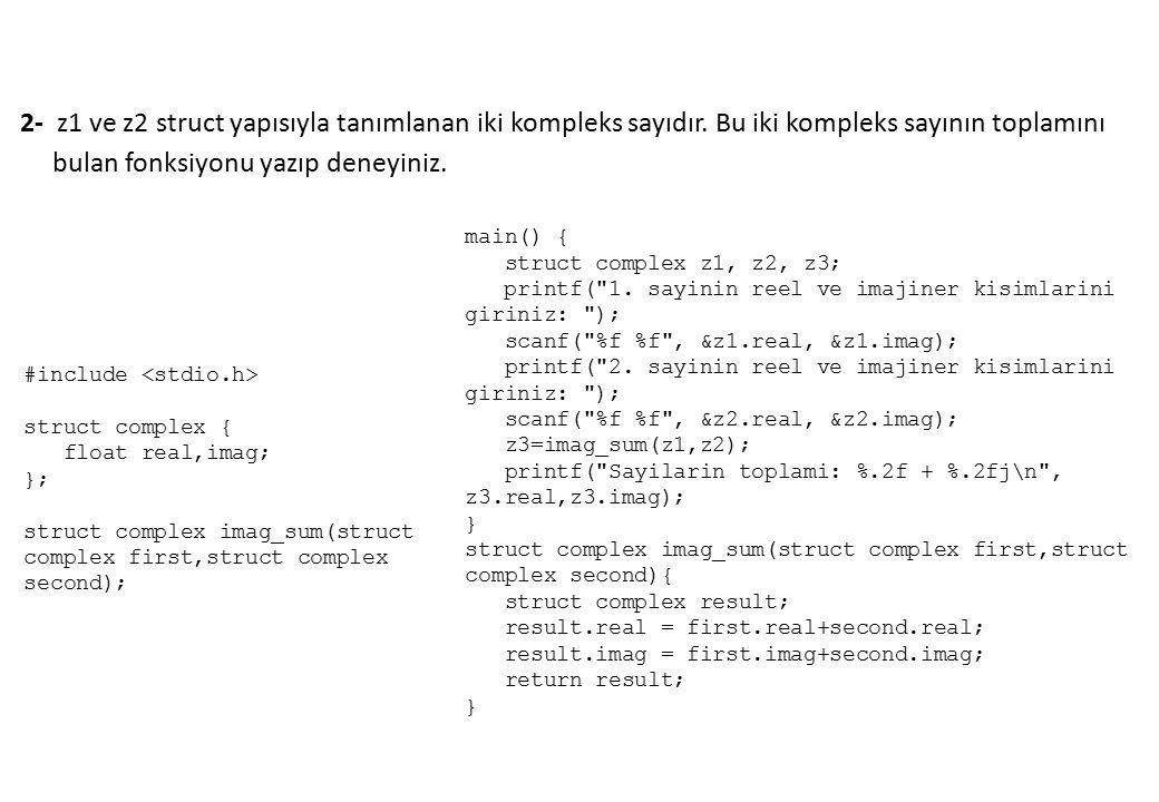 main() { struct complex z1, z2, z3; printf( 1.