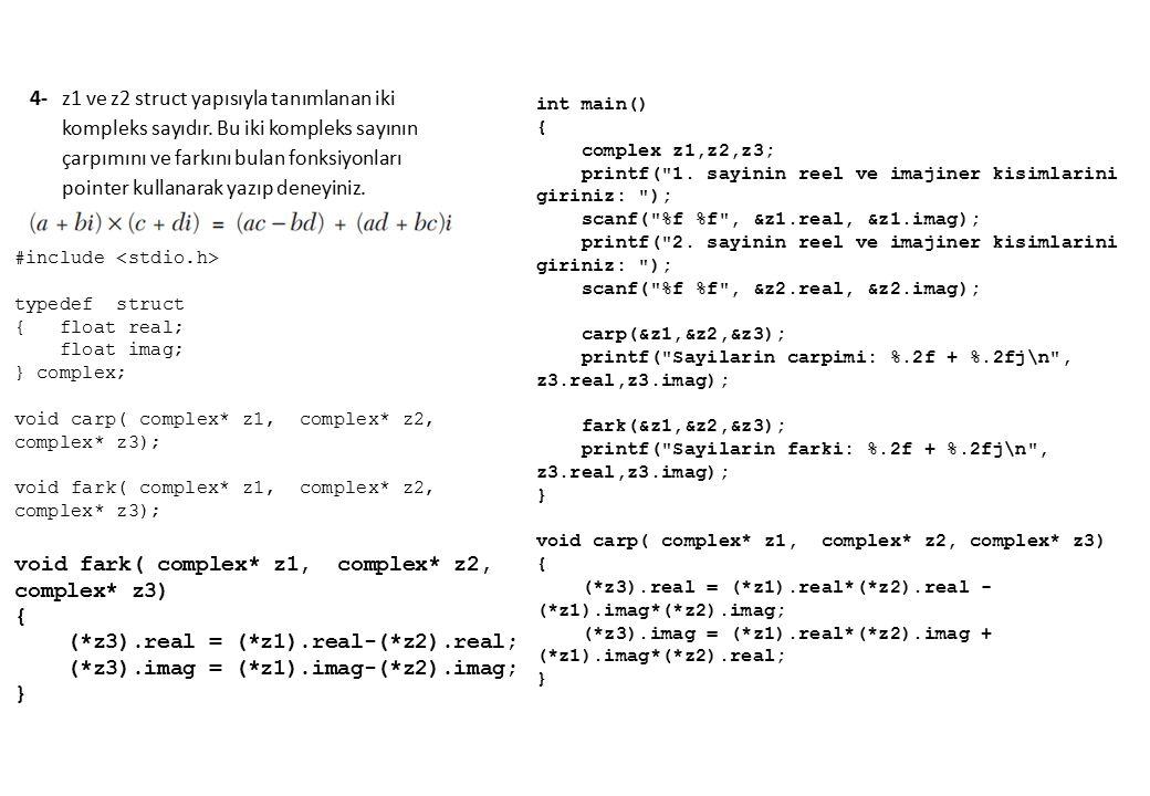 int main() { complex z1,z2,z3; printf( 1.