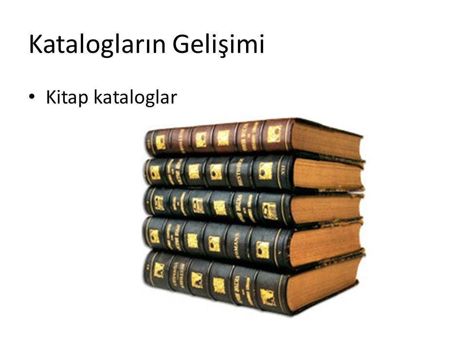 Katalogların Gelişimi Kitap kataloglar