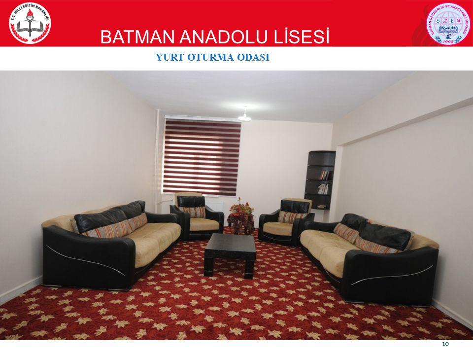 BATMAN ANADOLU LİSESİ 10 YURT OTURMA ODASI