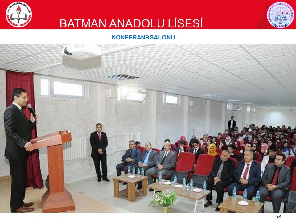 BATMAN ANADOLU LİSESİ 18 KONFERANS SALONU