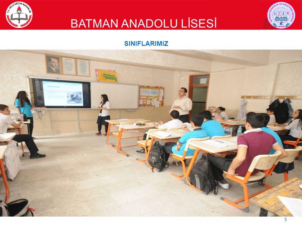 BATMAN ANADOLU LİSESİ 5 SINIFLARIMIZ