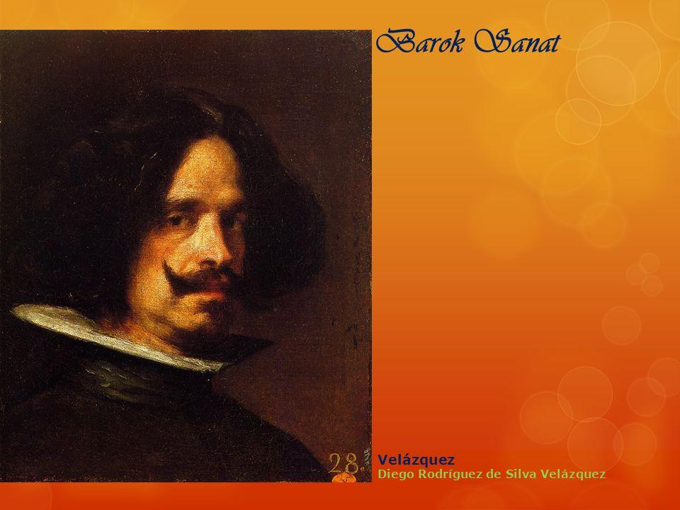 Barok Sanat Velázquez Diego Rodríguez de Silva Velázquez
