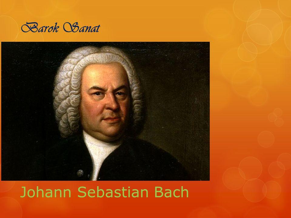 Barok Sanat Johann Sebastian Bach