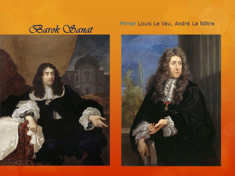 Barok Sanat Mimar Louis Le Vau, André Le Nôtre