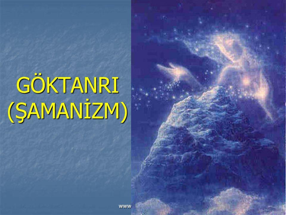 www.sunuindir.com GÖKTANRI (ŞAMANİZM)