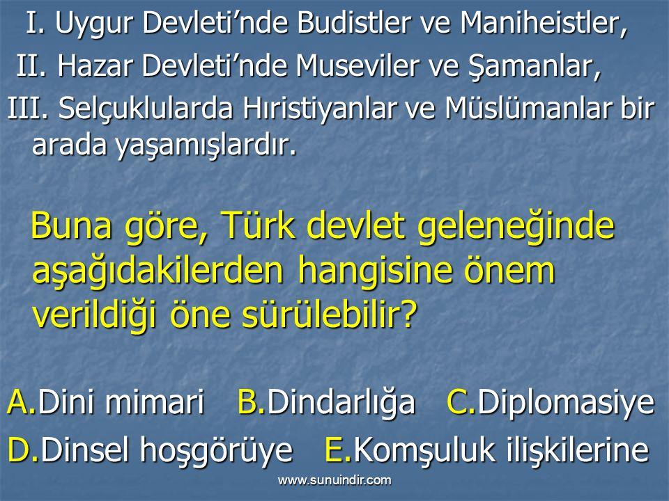 www.sunuindir.com I.Uygur Devleti'nde Budistler ve Maniheistler, I.