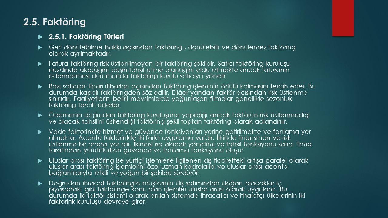 2.5.Faktöring  2.5.1.