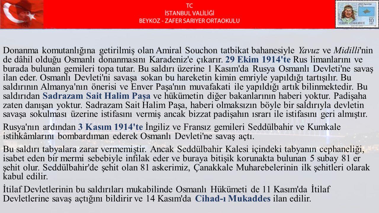 Donanma komutanlığına getirilmiş olan Amiral Souchon tatbikat bahanesiyle Yavuz ve Midilli'nin de dâhil olduğu Osmanlı donanmasını Karadeniz'e çıkarır