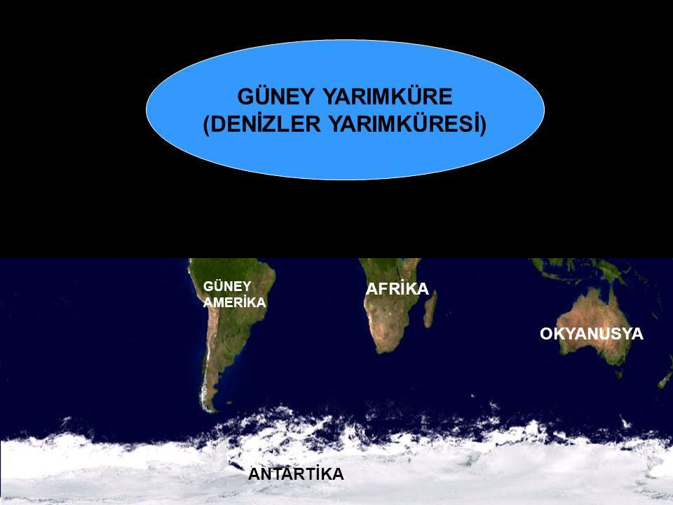sunuindir.blogspot.com GÜNEY YARIMKÜRE (DENİZLER YARIMKÜRESİ) GÜNEY AMERİKA AFRİKA OKYANUSYA ANTARTİKA