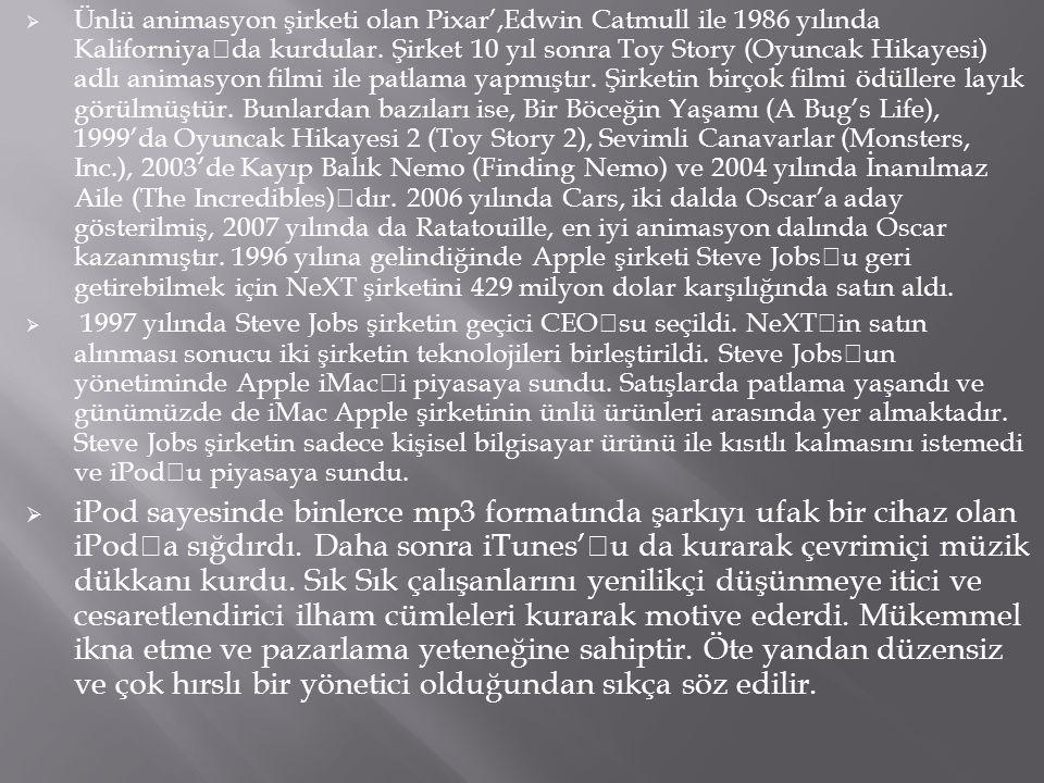  Bu açıklarını Steve Jobs'un ünlü şirket Pepsi'nin CEO su olan John Scully ayartması ile kapattılar.