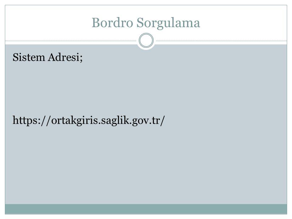 Bordro Sorgulama Sistem Adresi; https://ortakgiris.saglik.gov.tr/