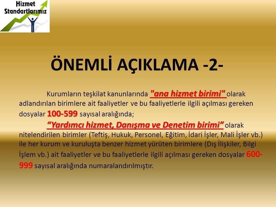 ÖNEMLİ AÇIKLAMA -2-