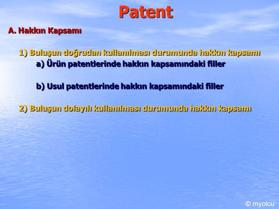 Patent 1) Hakkın Genel Sınırlamaları a) Özel amaçla sınırlı kalan fiiller b) Deneme amaçlı fiiller c) Reçete ile hazırlanan ilaçlara ilişkin fiiller d) Taşıma araçlarında kullanım e) Milletlerarası sivil havacılık anlaşmasında öngörülen fiiller f) Koruma süresinden kaynaklanan sınır g) Ülkesellik ilkesinden doğan sınırlar © myolcu