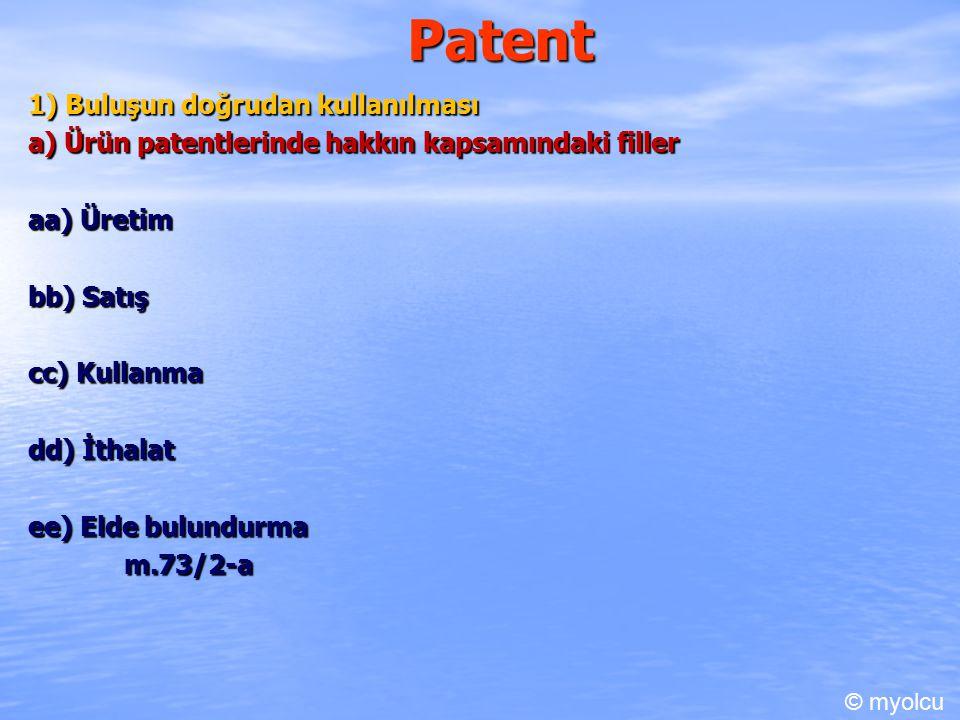 Patent b) Usul patentlerinde hakkaın kapsamı bb) Usul ile doğrudan doğruya elde edilen ürünlere yönelik fiiller Hakkın kapsamındadır Usul ile doğrudan doğruya elde edilen ürünler de Mantık usulden faydalanma hakkı sahibinin bu usulün doğrudan neticsi olan ürünlerden faydalanma hakkına sahip olması gerektiği düşüncesidir.