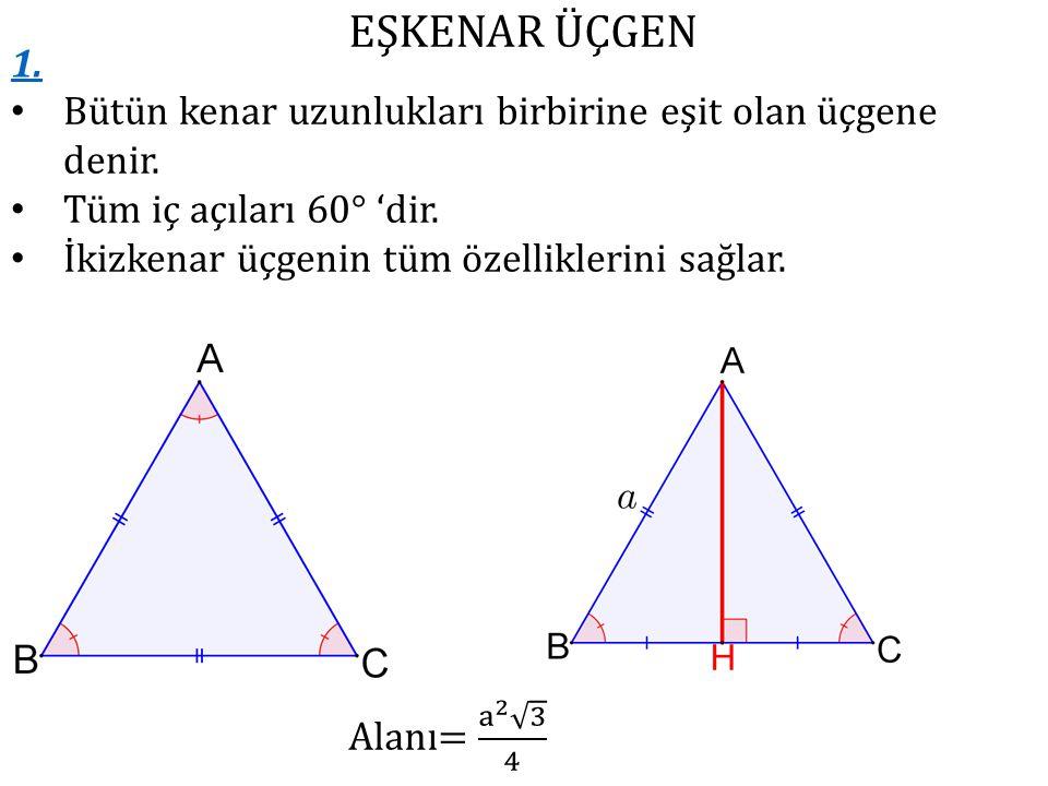 EŞKENAR ÜÇGEN 1.