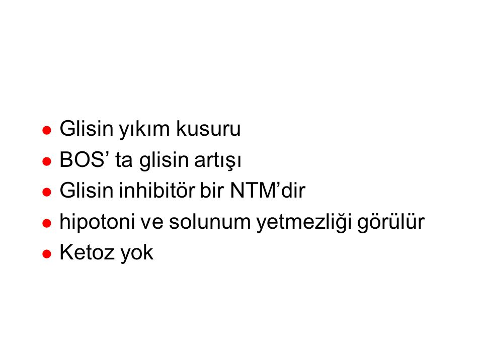 Glisin sentaz kompleksi Glisin+NAD CO 2 +NH 4 +NADH+H N 5 N 1O CH 2 THF Glisin sentaz (PLP) H4 Folat