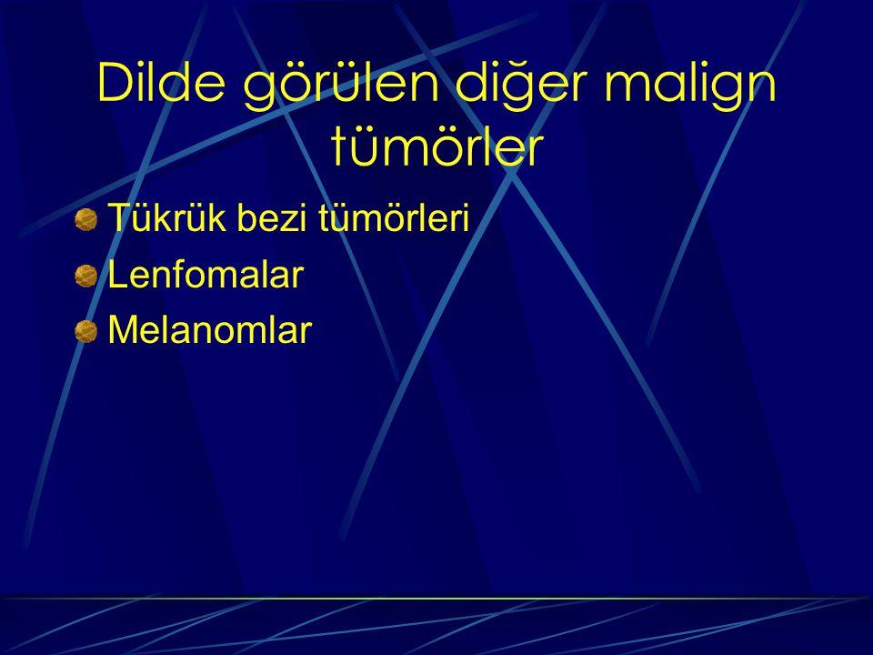 Dilde görülen diğer malign tümörler Tükrük bezi tümörleri Lenfomalar Melanomlar