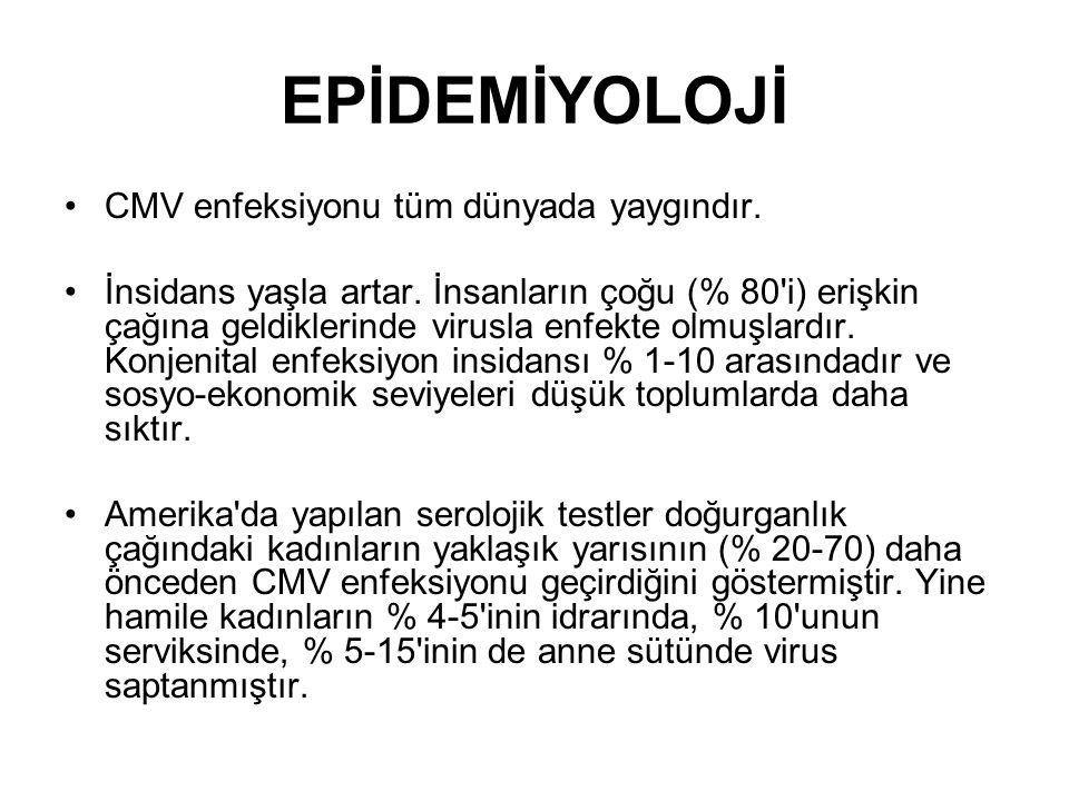 TEDAVİ VE KORUNMA CMV enfeksiyonlarının spesifik tedavisi yoktur.