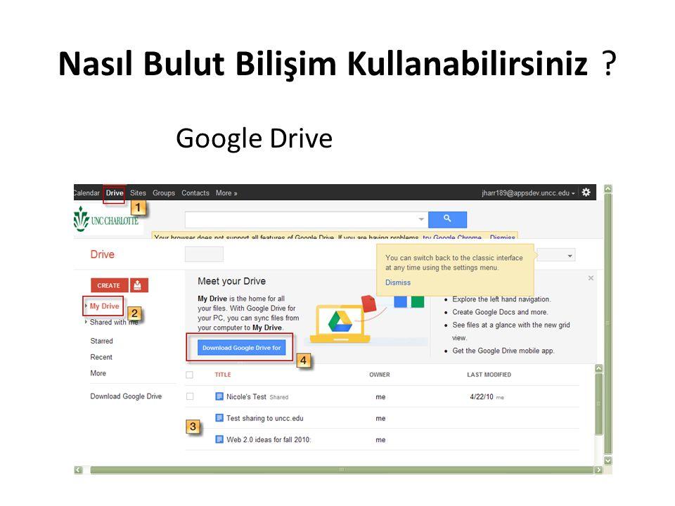 Nasıl Bulut Bilişim Kullanabilirsiniz ? Google Drive