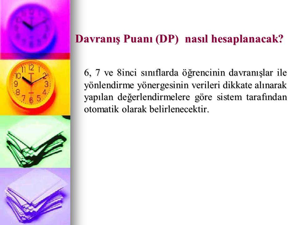 Davranış Puanı (DP) nasıl hesaplanacak.