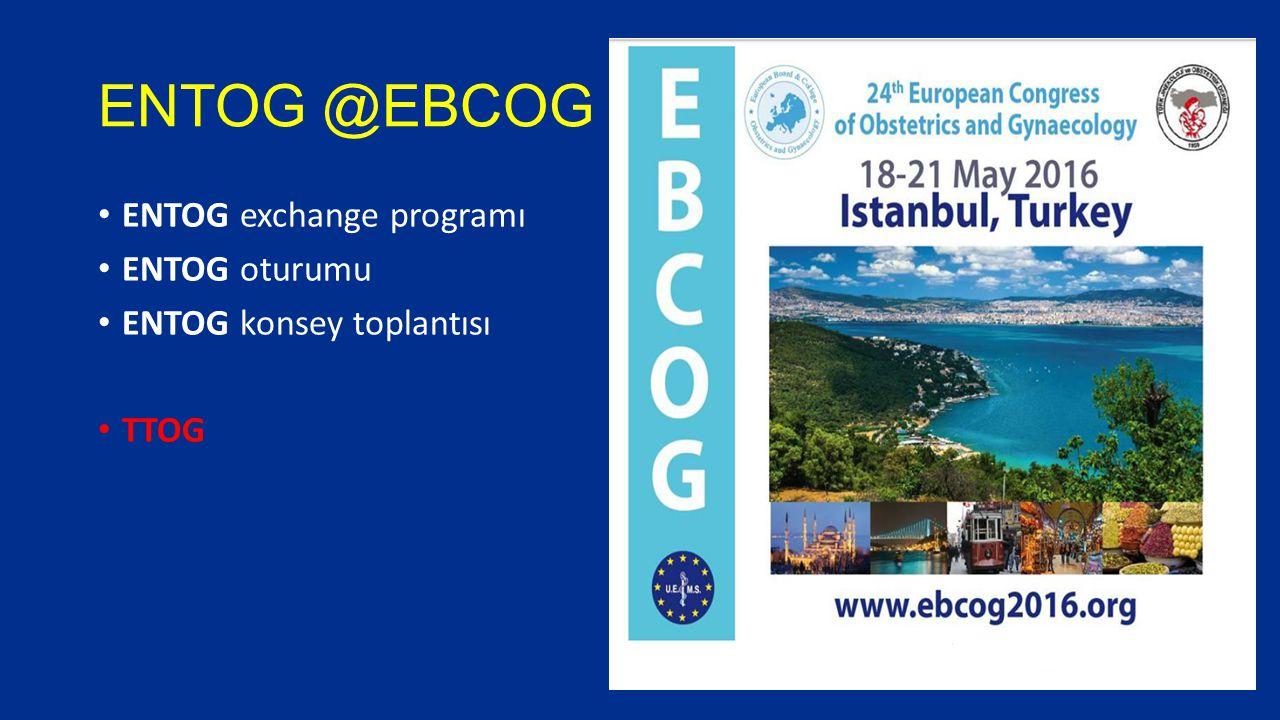 ENTOG @EBCOG ENTOG exchange programı ENTOG oturumu ENTOG konsey toplantısı TTOG