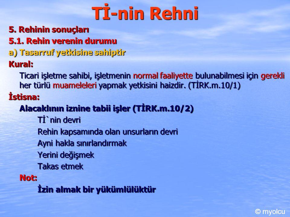 Tİ-nin Rehni 5.Rehinin sonuçları 5.1.