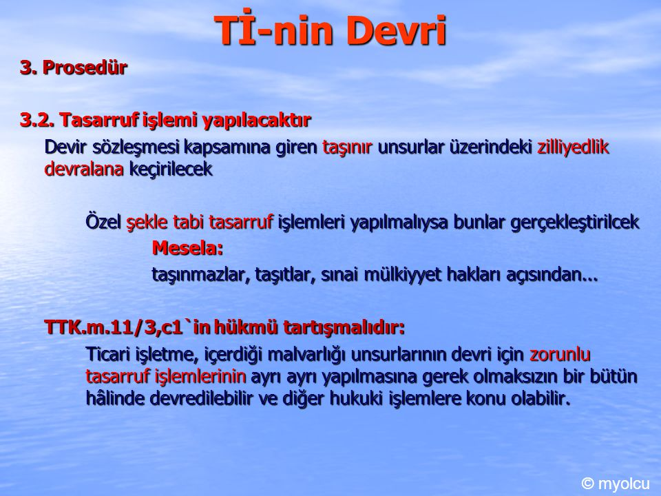 Tİ-nin Devri 3.Prosedür 3.2.
