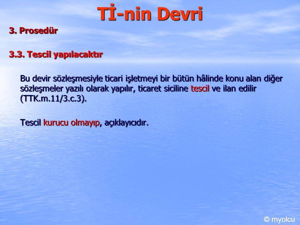 Tİ-nin Devri 3.Prosedür 3.3.