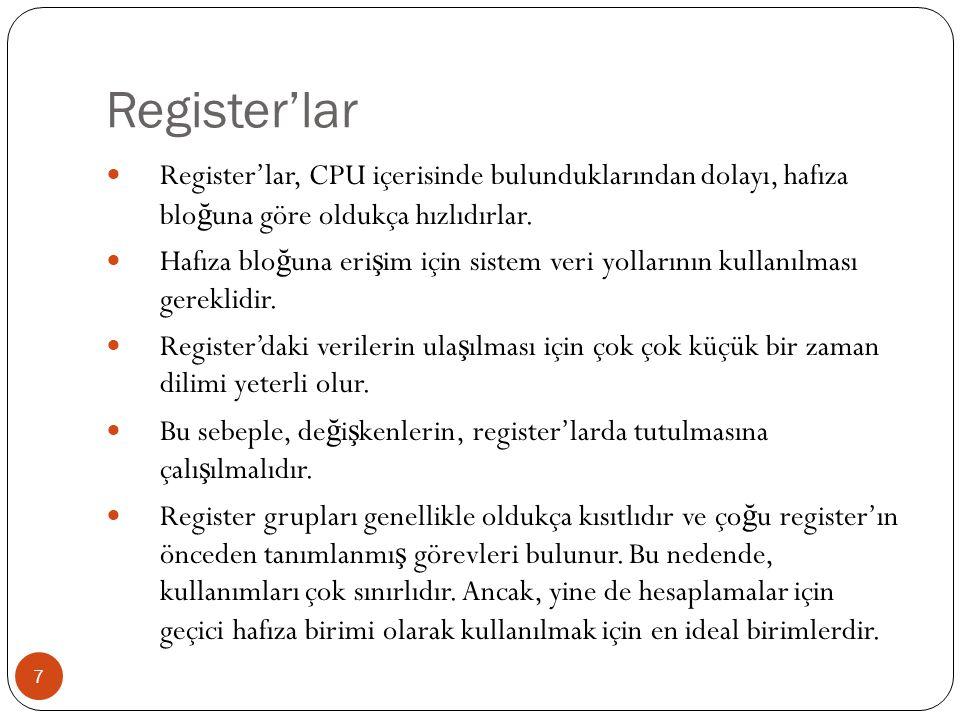 Register Tipleri 8 1. Genel Amaçlı Register'lar 2. İ ndis Register'ları 3. Özel Amaçlı Register'lar