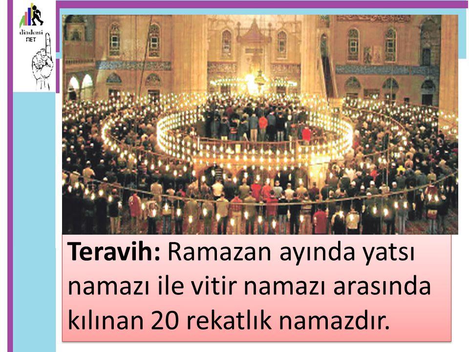 Teravih namazı kılmak sünnettir.Kılınışı iki veya dört rekatlı sünnet namazları gibidir.