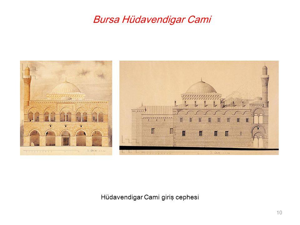 Bursa Hüdavendigar Cami Hüdavendigar Cami giriş cephesi 10