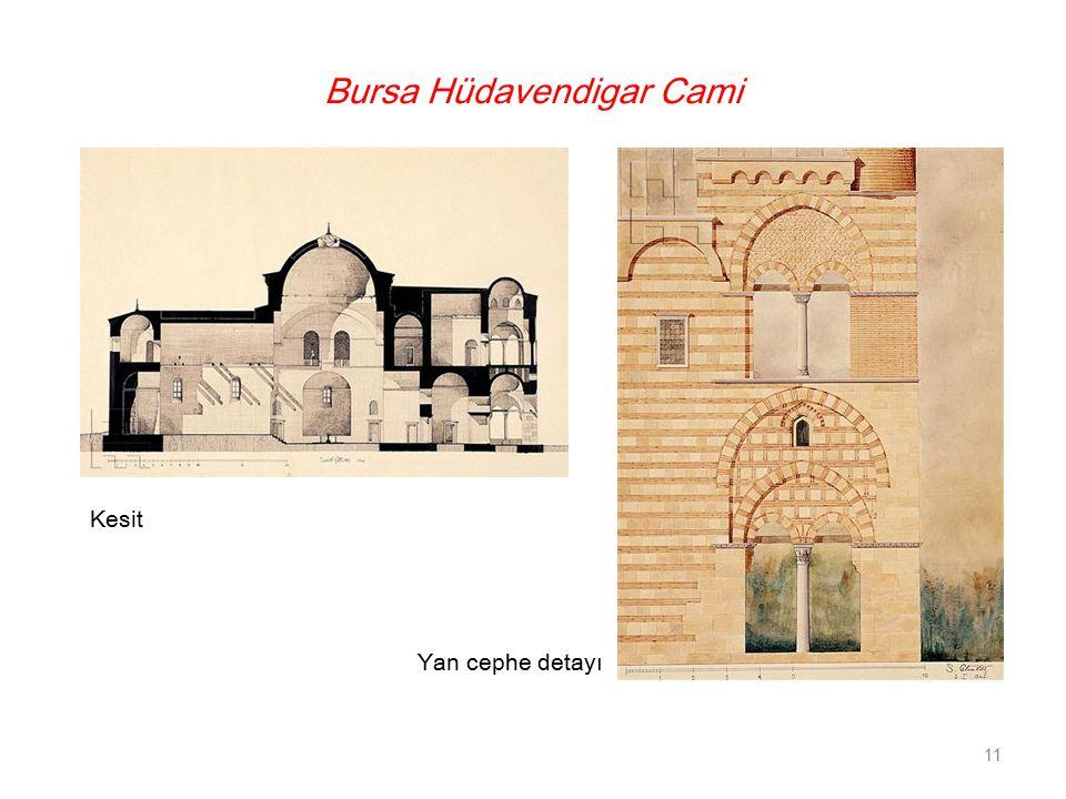 Bursa Hüdavendigar Cami Kesit Yan cephe detayı 11