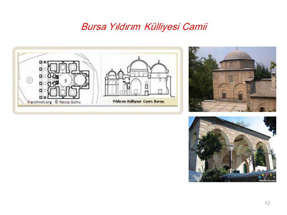 Bursa Yıldırım Külliyesi Camii 12
